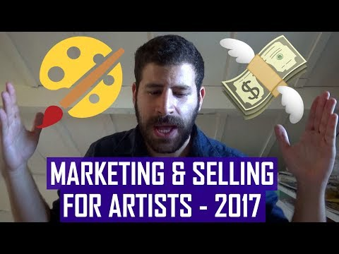 MARKETING and SALES Tips for Artists - 2017