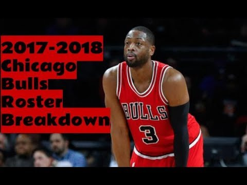 2017-2018 Chicago Bulls Roster Breakdown: NBA 2k18 Rosters