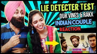 Indian Reaction on Lie Detector Test With Pakhtoon Family | Our Vines & Rakx