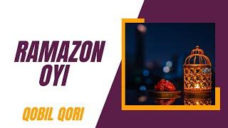 Qobil Qori - Ramazon Oyi