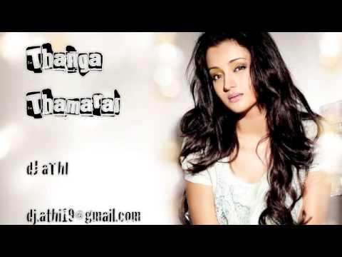 Thanga Thamarai remix from Minsara Kanavu by dj athi