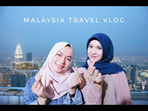 Travel Vlog 2 : Jalan Jalan Ke Malaysia (Kuala Lumpur)