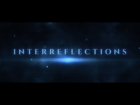 InterReflections, Official Film Trailer. By Peter Joseph (2020)