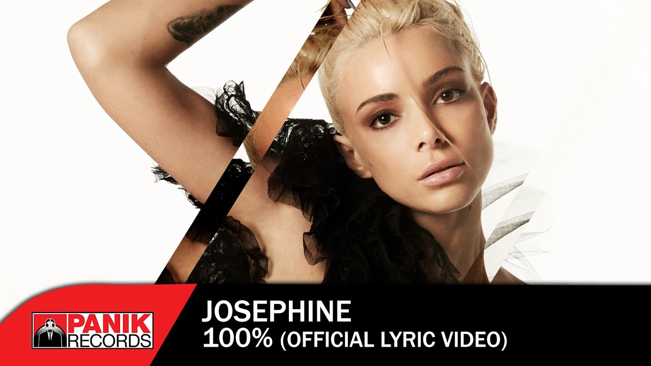 Josephine - 100% - Official Lyric Video