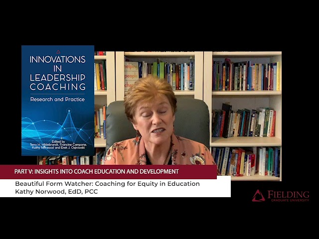 Innovations in Leadership Coaching: Research and Practice | Chapter 16 (Fielding Monograph Series)