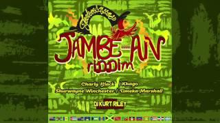 JAMBE-AN RIDDIM MEDLEY