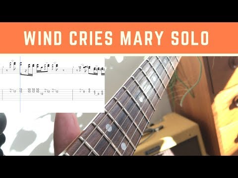 Jimi Hendrix - The Wind Cries Mary Solo (With Tabs)
