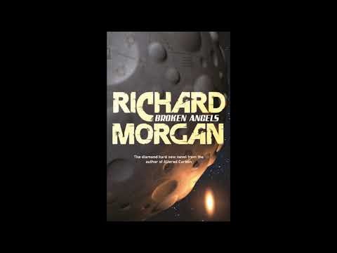 Broken Angels (Takeshi Kovacs #2) Richard K. Morgan Audiobook Part 1