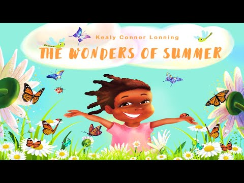 THE WONDERS OF SUMMER (Read Aloud) by Kealy Connor Lonning | Kids Books Read Aloud | Childrens Books