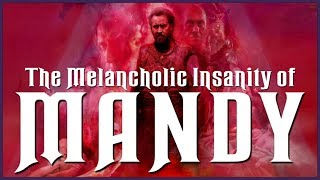 Exploring The Melancholic Insanity Of MANDY