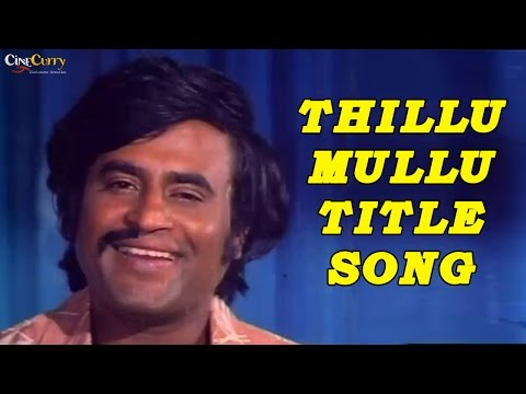 Thillu Mullu Title Song | Rajinikanth