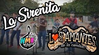 La Sirenita - Los Amantes de la Cumbia || Grabación en Vivo || 2019