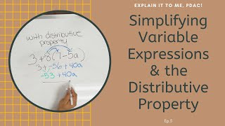 #algebra Simplify Variable Expressions AND The Distributive Property | Explain it to Me, PDAC!