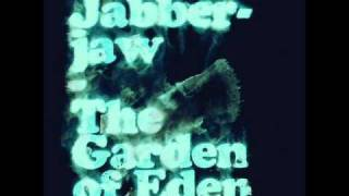 Jabberjaw - a goat on fire in the garden of eden