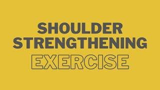 Shoulder Strengthening Program
