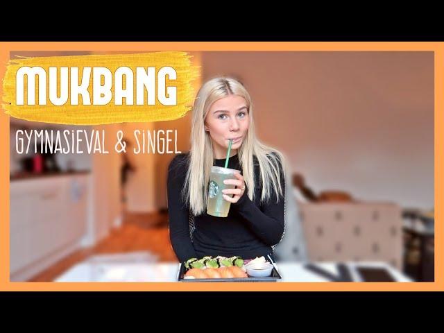 MUKBANG // Gymnasieval & singel