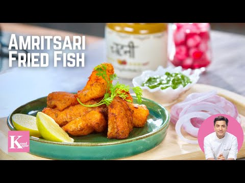Amritsari Fish Fry अमृत्सरी फ़िश फ़्राई | Kunal Kapur Fried Fish Lahori Recipes | Crispy Fried Fish
