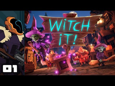 Let's Play Witch It! With Friends - PC Gameplay Part 1 - No One Suspects The Roofwitch!