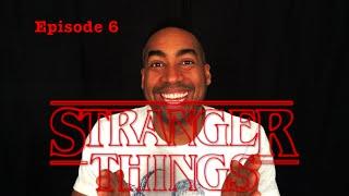 Stranger things 6
