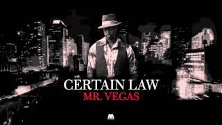 Mr. Vegas Certain Law.mp3