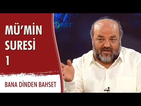 İhsan ELİAÇIK-BDB-MÜ'MİN SURESİ-1.-(09/01/2015)