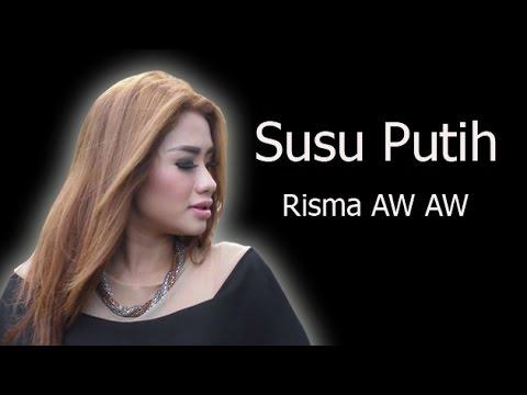 SUSU PUTIH - RISMA AW AW - R.O.T Mp3