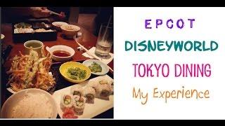 Epcot, Disneyworld: Tokyo Dining Restaurant!
