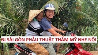 """Khương Dừa chở bà nội 90 tuổi lên Sài Gòn """"phẫu thuật thẩm mỹ""""?!"""
