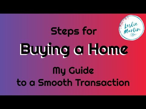 Steps for Buying a Home - My Guide for a Smooth Transaction