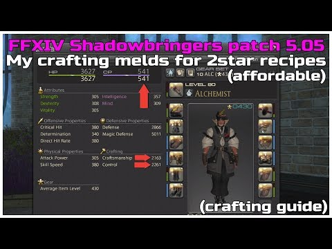 FFXIV Shadowbringers patch 5 05 My crafting melds for 2star recipes