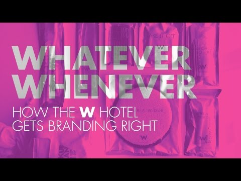 Branding: Brand Messaging W Hotel
