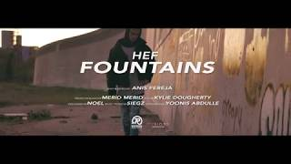 HEF.- Fountains (Official Music Video)