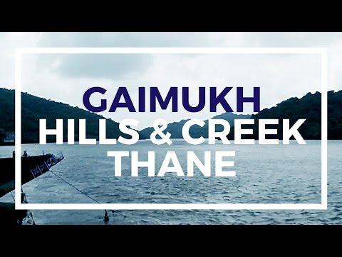 Gaymukh Thane | Gaimukh Thane Creek