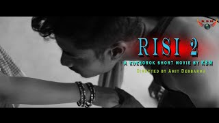Risi 2 an official kokborok short movie || New kokborok short film || New kokborok video 2019