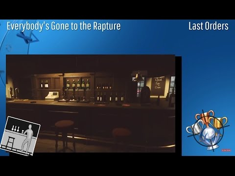 Everybody's Gone to the Rapture - Last Orders - Trophy/Achievement (CZ)