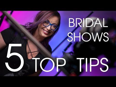 5 Top Tips For Bridal Show Success