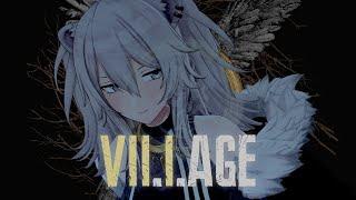 【バイオハザードヴィレッジ】#03 イーサンと行く工場見学、そして―Resident Evil Village【獅白ぼたん/ホロライブ】