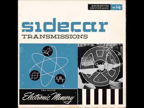 Aquarium Drunkard: Sidecar (Transmission 14) -- Podcast/Mixtape