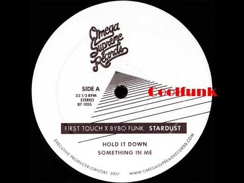 First Touch X Bybo Funk - Hold It Down (New/Funk 2017)