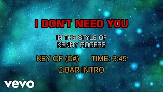 Kenny Rogers - I Don't Need You (Karaoke)