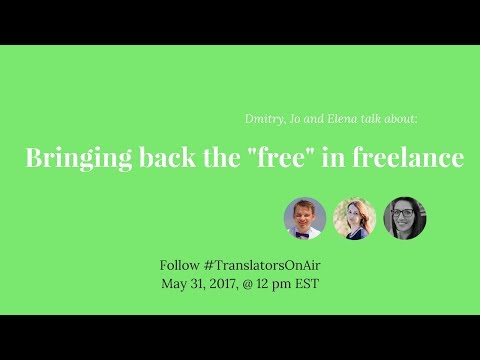 #TranslatorsOnAir Bringing back the free in freelance feat  @Jo SilverT