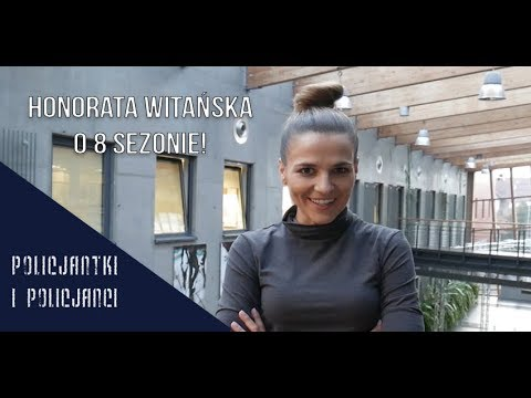"""""""Policjantki i policjanci"""": Honorata Witańska o 8 sezonie!"""