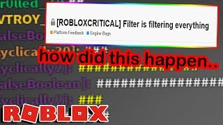 The Roblox Filter Broke...no One Could Use The Site At All