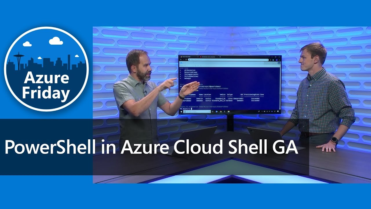 PowerShell in Azure Cloud Shell GA | Azure Friday
