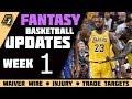 Week 1 Fantasy Basketball Updates/Trade Targets/Waiver Wire Pickups 2018-2019