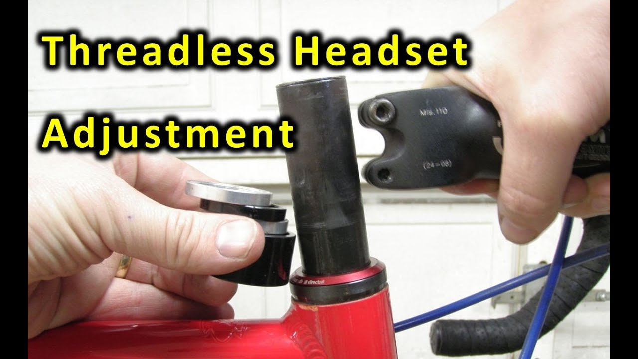 be7b276404b How to adjust a threadless bicycle headset. (How it works and how to ...