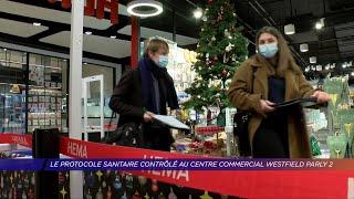 Yvelines | Le protocole sanitaire contrôlé au centre commercial Westfield Parly 2