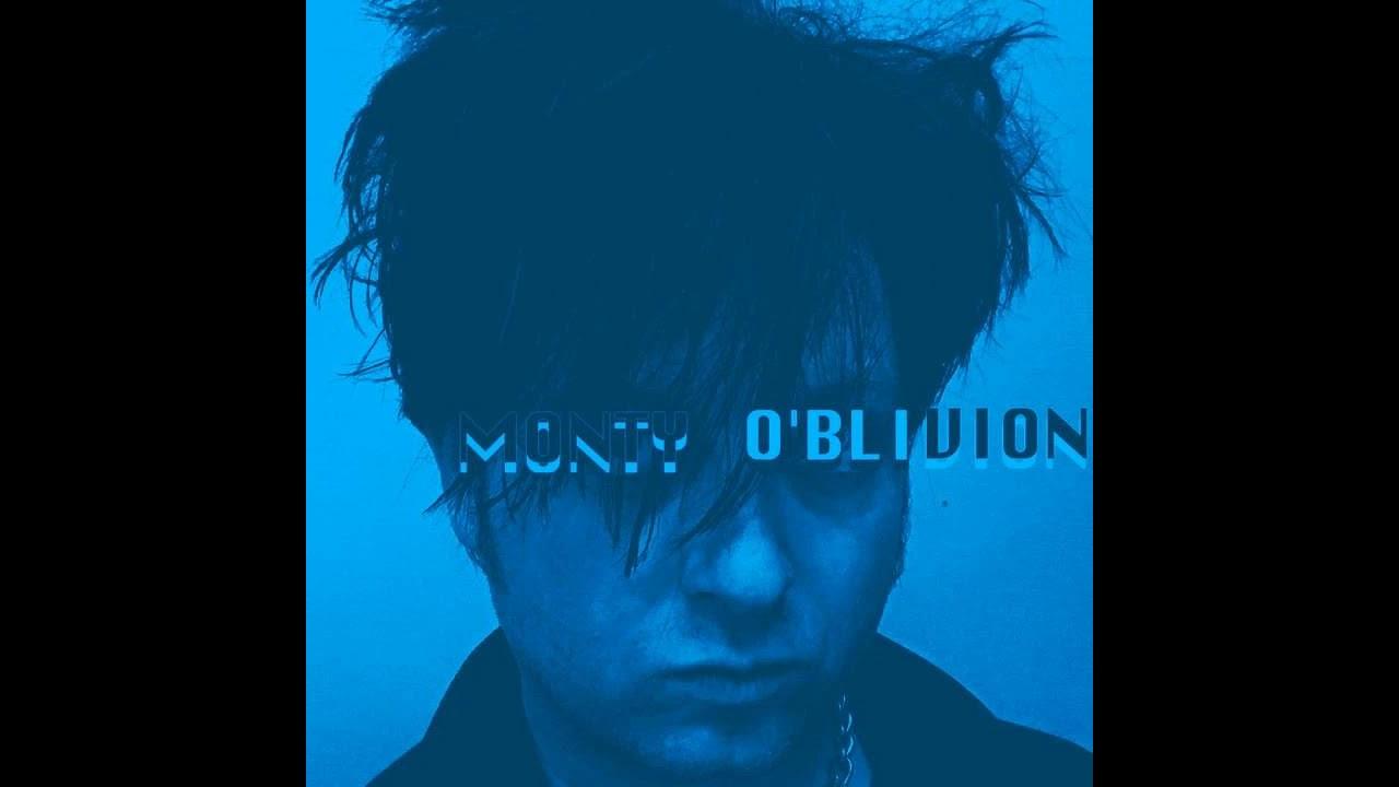 MONTY O'BLIVION