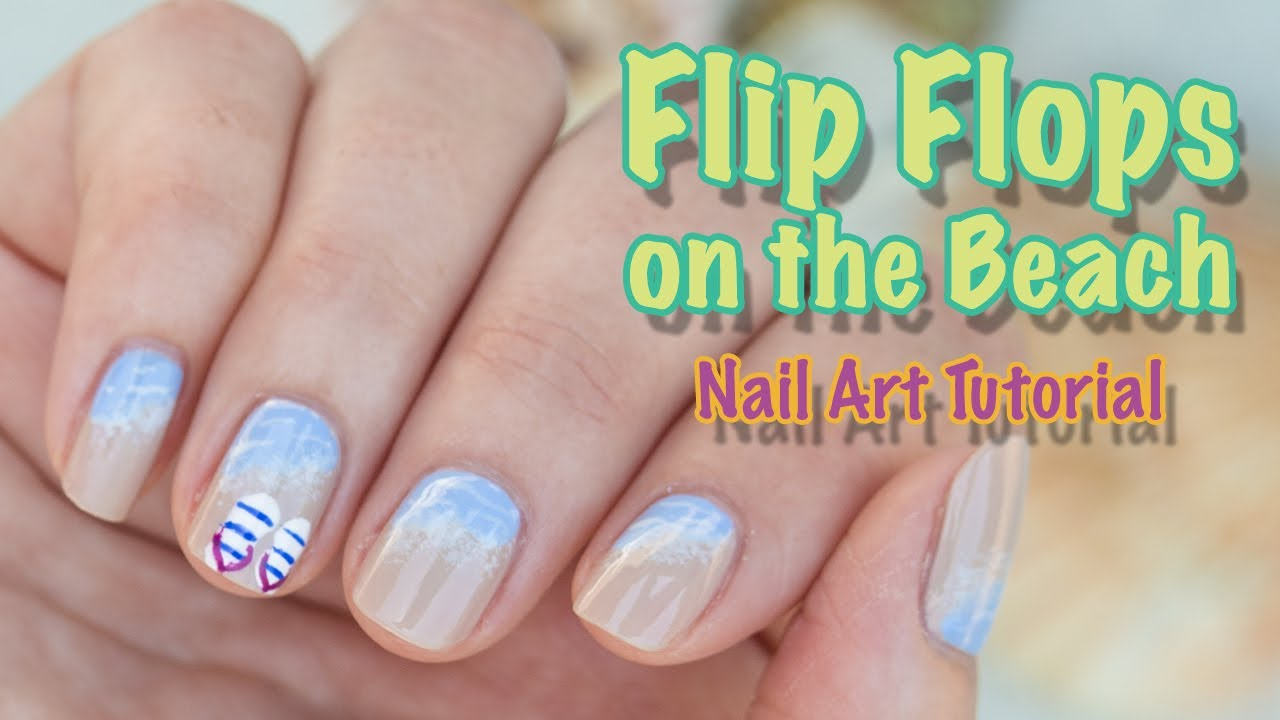 Flip Flops on the Beach Nail Art Tutorial - YouTube
