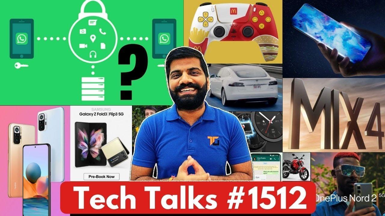 Tech Talks #1512 - Xiaomi Price SCAM?, Whatsapp Big Issue, Mi Mix 4 Launch, Realme GT India,iPhone13